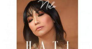 """Nola Be3 merilis lagu tunggal perdana berjudul """"Hati"""""""